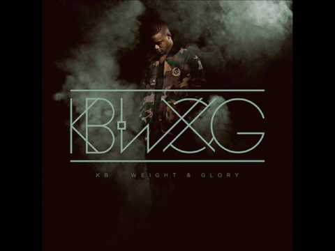 KB - Weight & Glory (Album)
