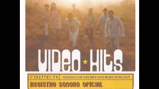 Video Hits - Registro sonoro oficial (Álbum completo)