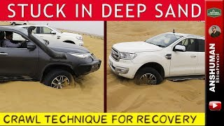 Endeavour 3.2, Fortuner Old & New: CRAWL Recovery Technique in Sand