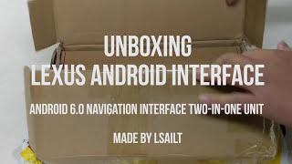 Lexus Android 6 0 Car Interface | Lsailt | Unboxing