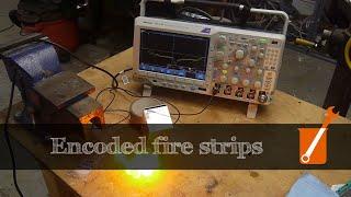 Encode information in fire!