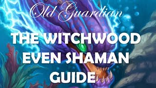 How to play Even Shaman (The Witchwood Hearthstone deck guide)