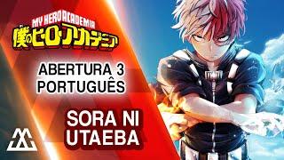 Boku no Hero Academia - Abertura 3 em Português - Sora ni Utaeba thumbnail