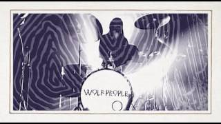Wolf People - Ninth Night (Official Video)
