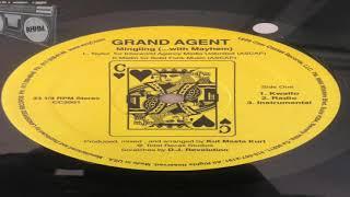 GRAND AGENT - MINGLING
