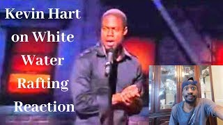 Kevin Hart on White Water Rafting Reaction