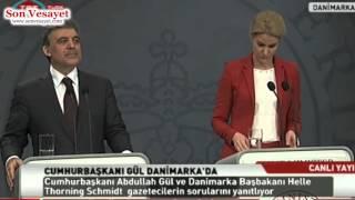 Danimarka Başbakan'ının Şaşkınlığı - Cumhurbaşkanı Abdullah Gül'ün Cevabı