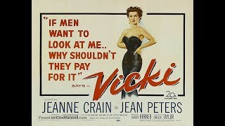 Фильм-нуар  Вики (1953) Jeanne Crain Jean Peters Elliott Reid