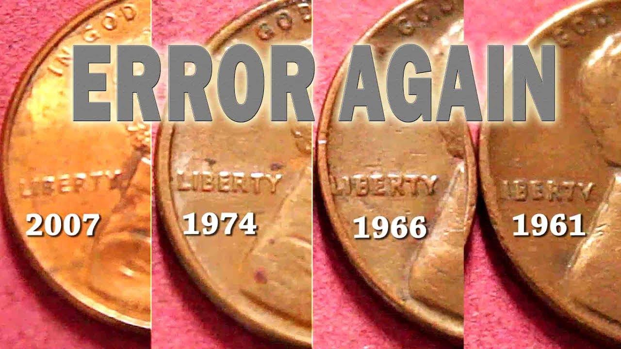 Error, American Cent, 2007,1974, 1966, 1961, US Mint Error