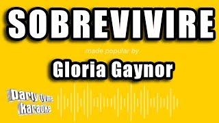 Gloria Gaynor - Sobrevivire (Versión Karaoke)