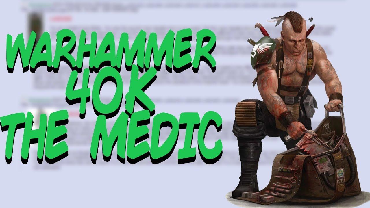 Greentext Stories- Warhammer 40K The Medic