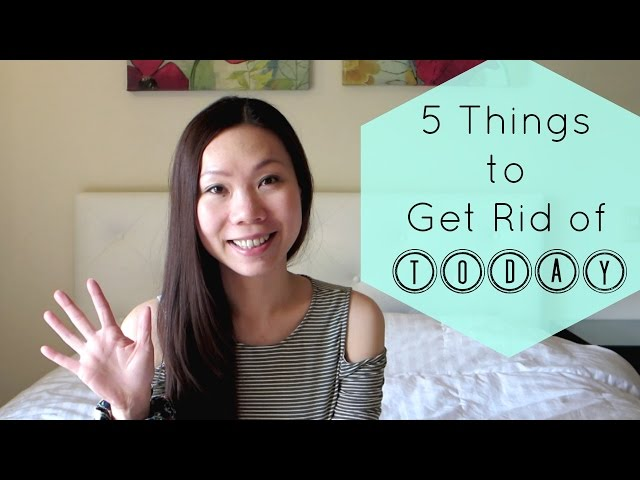 5 THINGS YOU SHOULD GET RID OF TODAY! | ASPIRING MINIMALIST