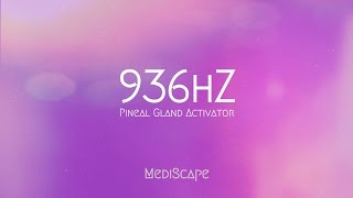 936Hz Pineal Gland Activator, 15 Minute Meditation Music - Lucid Dreaming, Meditation & Relaxation