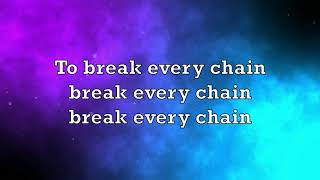 What a Beautiful Name , Break Every Chain - Hillsong (Lyrics)