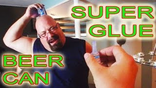 How To Get Your Friend To Super Glue A Beer Can To His Head