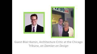 Guest Blair Kamin, Architecture Critic, Chicago Tribune (part 1 of 2)