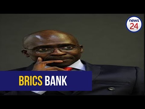 'Bank is in process of recruiting' - Gigaba on BRICS development bank