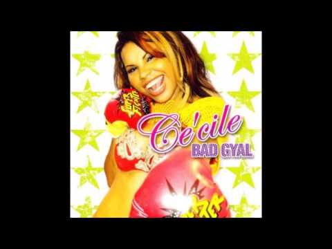 Cecile - Bad Gyal (full album - edition 2007)
