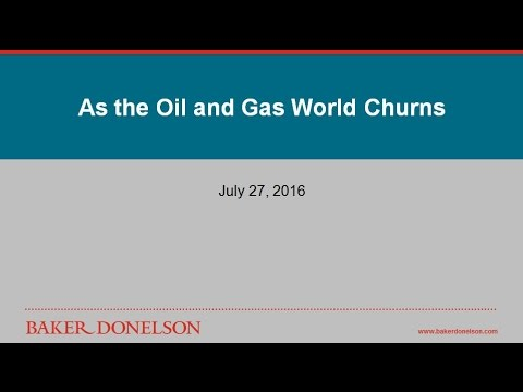 As the Oil and Gas World Churns