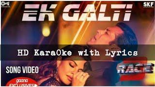 Race3:Ek Galti HD KaraOke with Lyrics