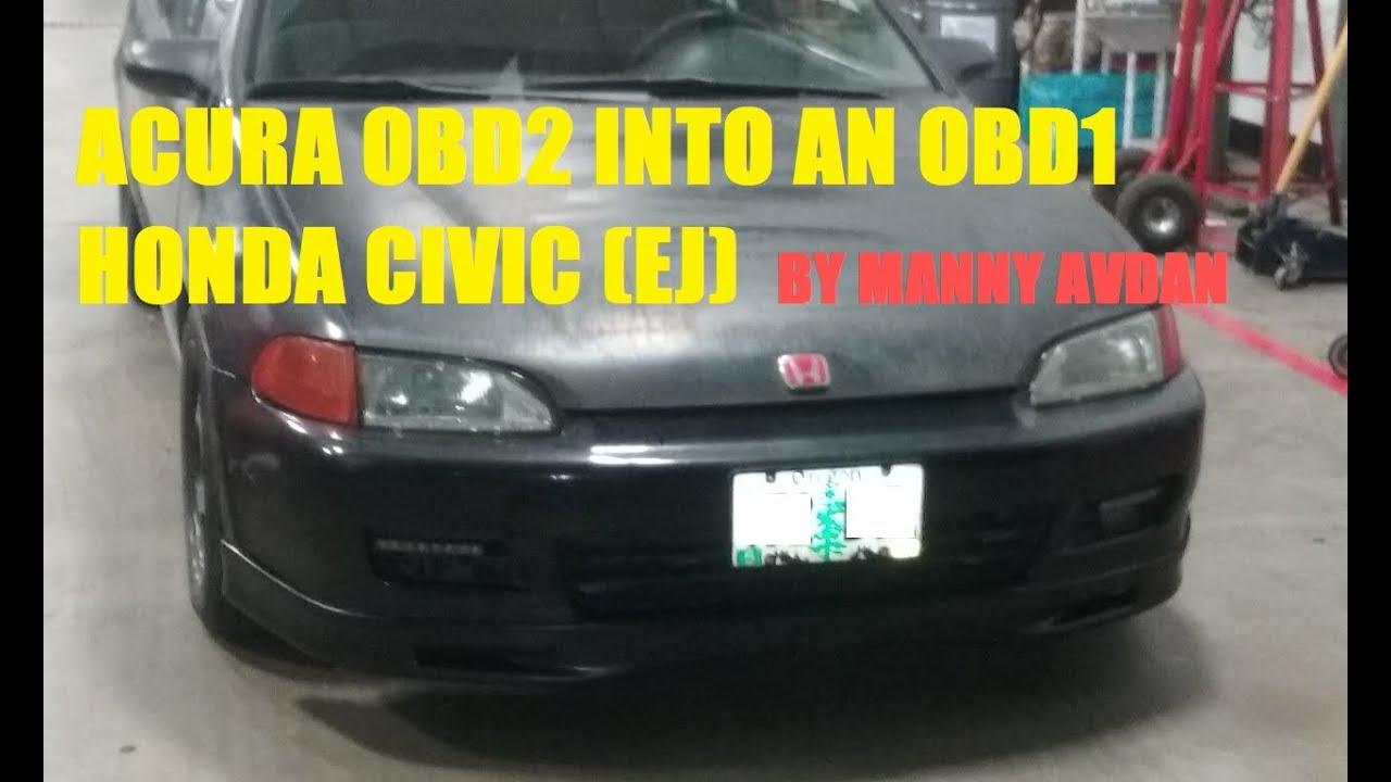 Acura B18b Obd2 Engine Into An Obd1 Honda Civic Ej Youtube Vtec Wiring