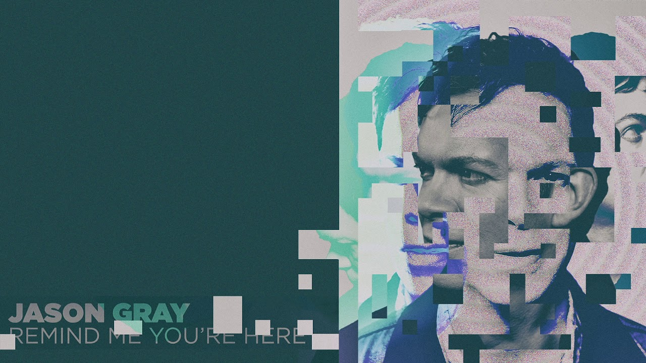 "Jason Gray - ""Remind Me You're Here"" (Official Audio)"