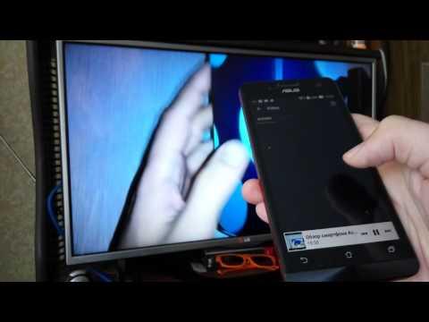 Видео на телевизоре с телефона без проводов. 2 Android приложения для DLNA