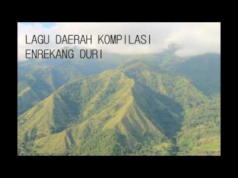 Lagu Daerah Kompilasi Enrekang Duri (Massenrempulu)