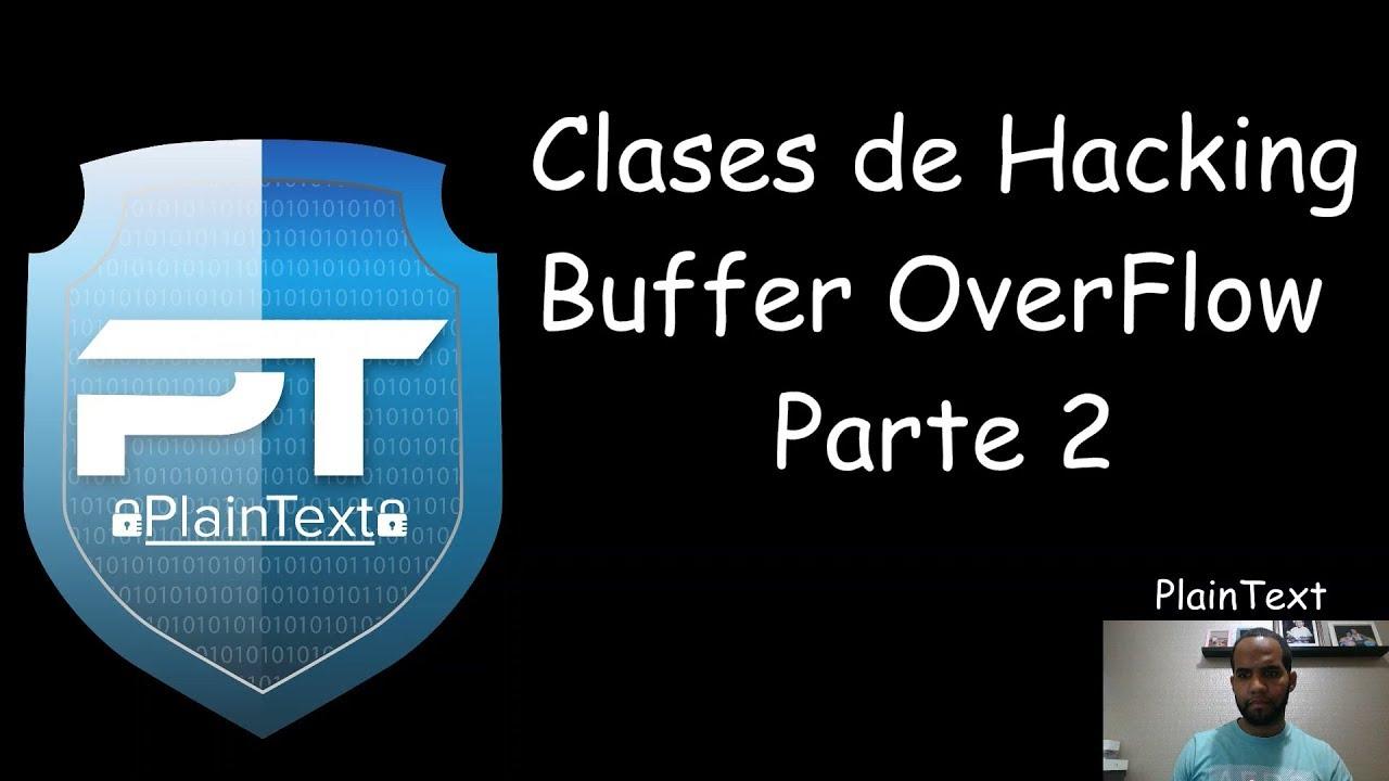 Stack Buffer OverFlow - parte 2 (Español) - Julio Ureña - thtip com