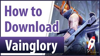How to Download Vainglory on PC/Laptop | Windows 7/8/8.1/10