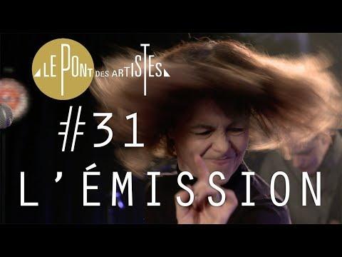Le Pont Des Artistes #31 - Clarika / Claire Diterzi / Pomme