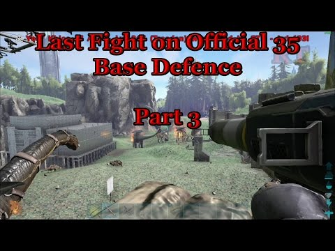 Official 35 - Last Fight on 35 Base Defence pt3: Relax Charlie everything will be ok