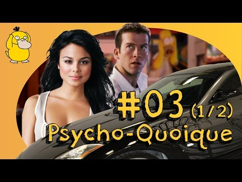 Psycho-Quoique EP.3 (1/2) : Fast and Furious, Castration et Phallus