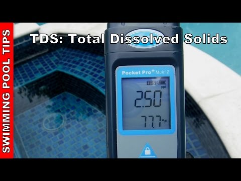 TDS: Total Dissolved Solids in your Swimming Pool, Salt Water Pool and Spa