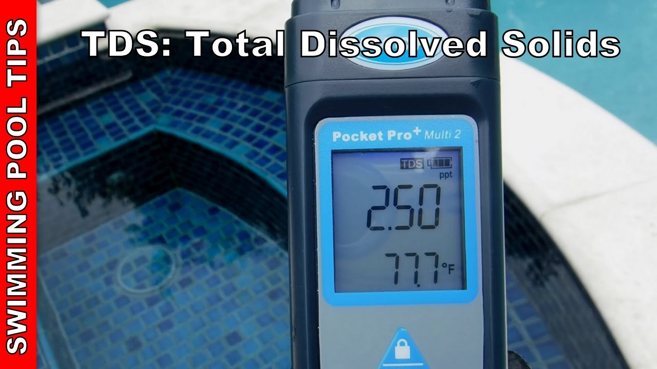 Tds Total Dissolved Solids In Your Swimming Pool Salt