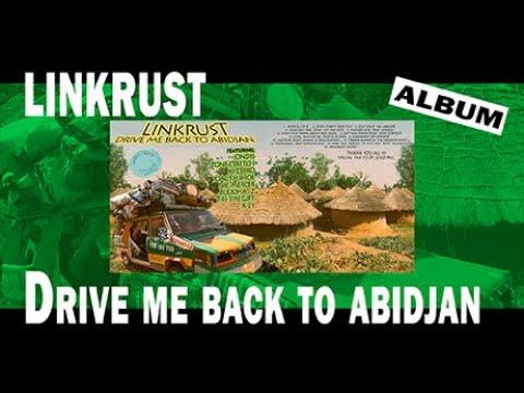 Drive me back to Abidjan - Linkrust - lofi hiphop