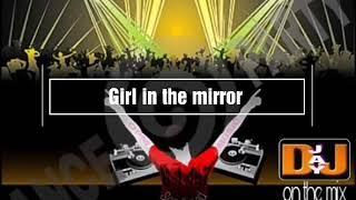 Girl in the mirror remix by Sophia Grace