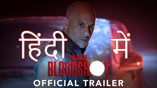 BLOODSHOT HINDI Trailer 2020