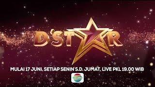 PERSAINGAN PARA BINTANG Segera Dimulai! Saksikan D'Star Hanya di Indosiar! - 17 Juni 2019