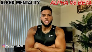 The BIGGEST Difference Between An Alpha Male & A Beta Male