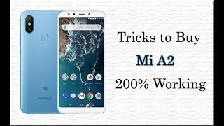 [Proof Added] Tricks To Buy Mi A2 on Flash Sale from Amazon ⚡ 200% Working...