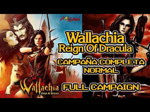Wallachia: Reign of Dracula - Campaña Completa - NORMAL - Full Campaign [PC]