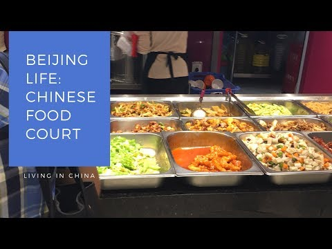Beijing Life 6: Chinese Food Court