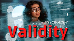 Validity - Does your measuring instrument measure, what it is supposed to measure? (Psychology)