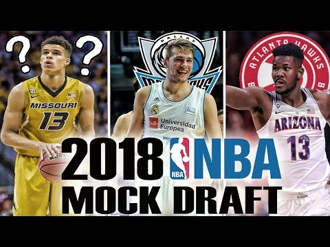 The Way Too Early Mock 2018 NBA Draft | Who Will Go Number One? | Doncic? Bagley?
