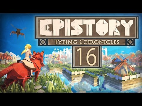 Let's Play Epistory #16: She's like the wind...