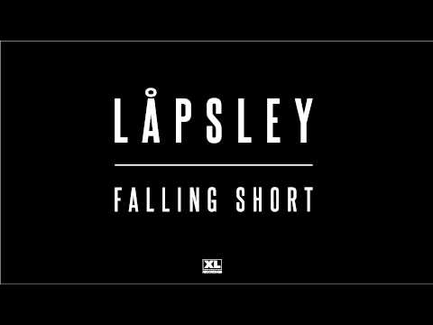 Låpsley - Falling Short (Official Audio)