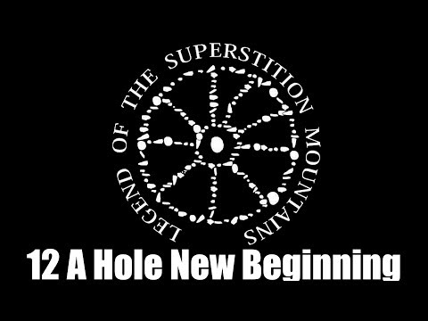 Legend Of The Superstition Mountains Season 4 Episode 12 A Hole New Beginning?