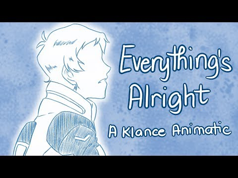 Everything's Alright (Klance / Klangst Animatic)