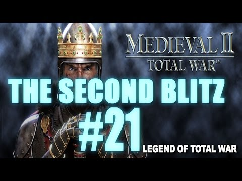 The Second Blitz - Medieval 2: Total War #21